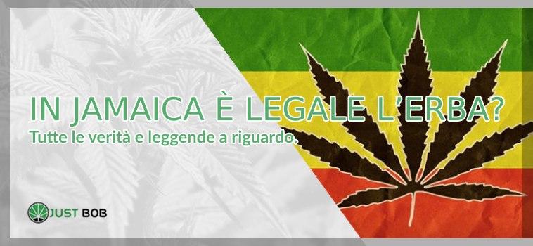in jamaica è legale l'erba